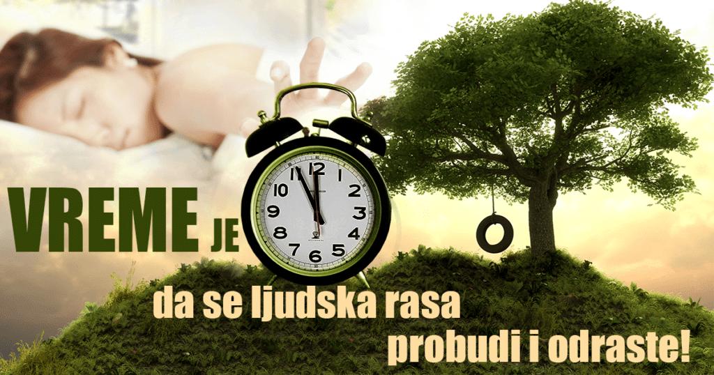 vreme-je-da-se-ljudska-rasa-probudi