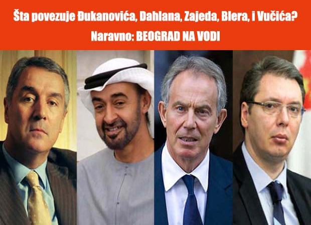 Šta povezuje Đukanovića, Dahlana, Zajeda, Blera, i Vučića? Naravno: Beograd na vodi. Projekat Beograd na vodi finansijski potpuno neisplativ