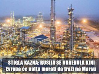 STIGLA KAZNA: RUSIJA SE OKRENULA KINI - Evropa će naftu morati da traži na Marsu