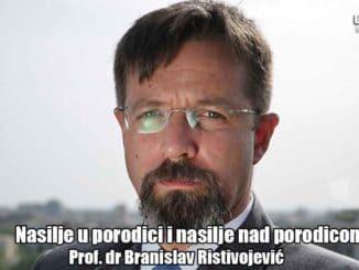 Zakon o sprečavanju nasilja u porodici - ISTINE I ZABLUDE - Prof. dr Branislav Ristivojević | Nasilje u porodici i nasilje nad porodicom