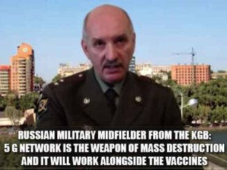 Russian Military Midfielder from the KGB Vladimir Nikolaevich Harseev: 5 G Network Is The Weapon of Mass Destruction And It Will Work Alongside The Vaccines